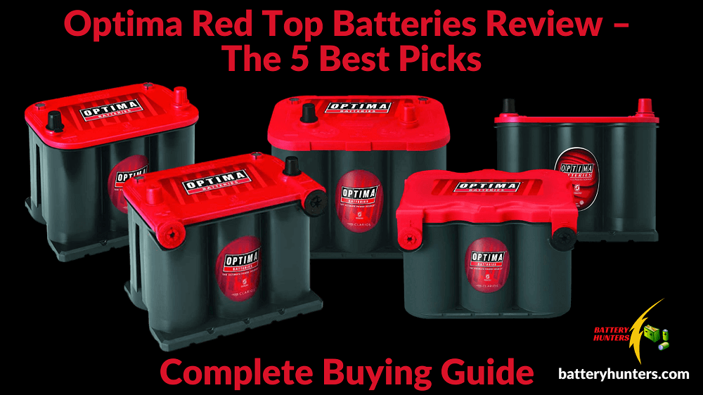 Optima Red Top Batteries Review – The 5 Best Picks