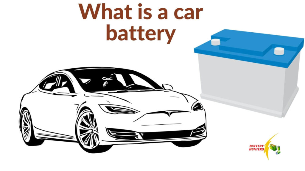 What is a car battery