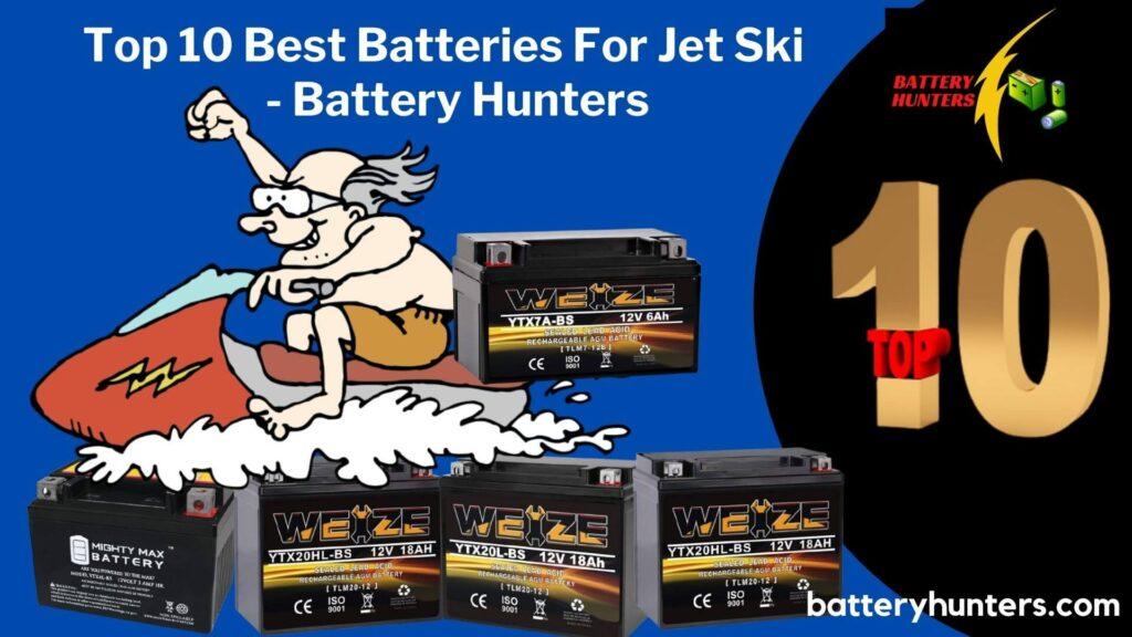 10 Best Batteries For Jet Ski